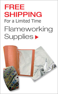 Free Shipping on Flameworking Favorites For a Limited Time