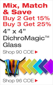 Buy More, Save More on DichroMagic Glass