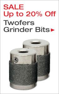 Up to 20% Off Twofers Grinder Bits