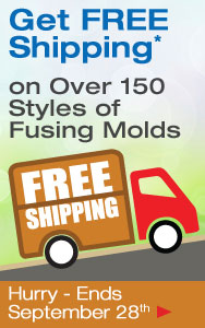 Free Shipping on Select Fusing Molds