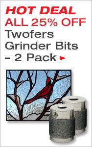 25% Off Twofers Grinder Bits