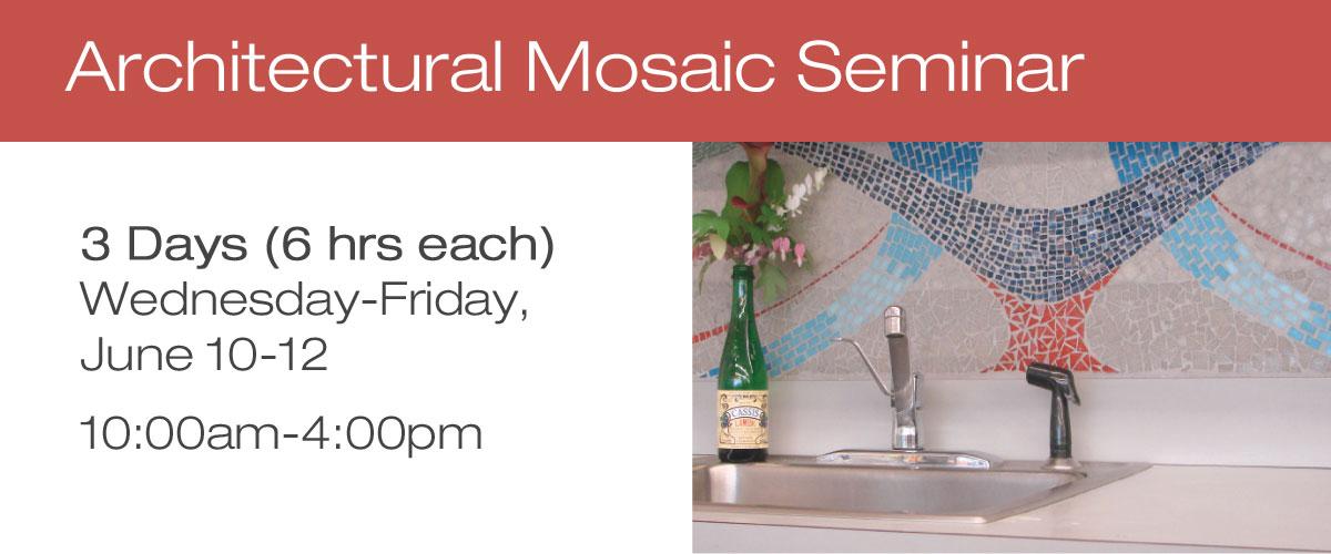 Architectural Mosaic Seminar