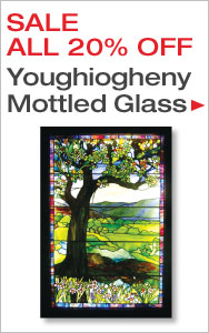 ALL Youghiogheny Mottled Glass 20% Off