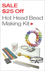 Get Started Making Glass Beads and More - $25 Off