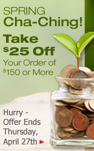 Spring Cha-Ching! Save $25