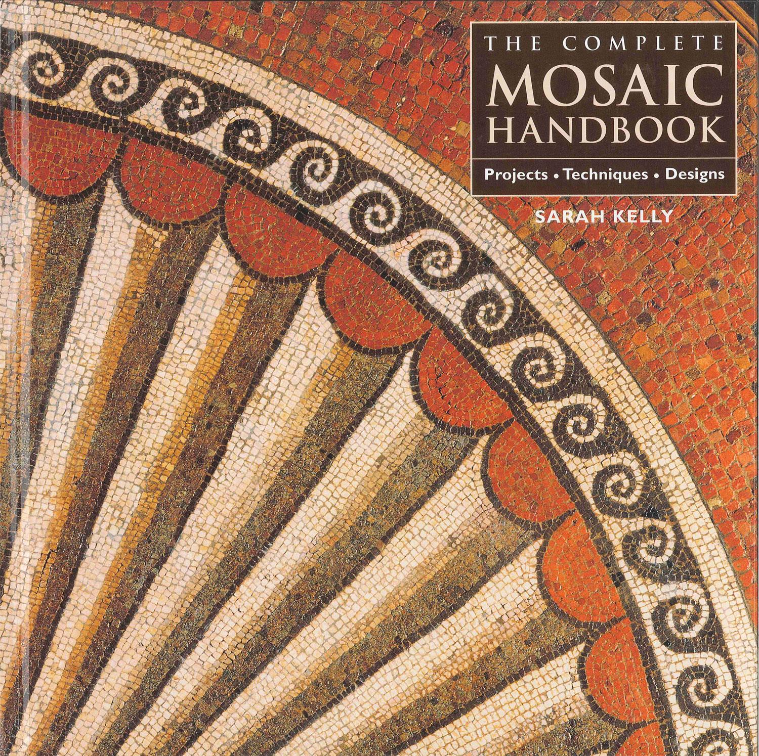 The Complete Mosaic Handbook