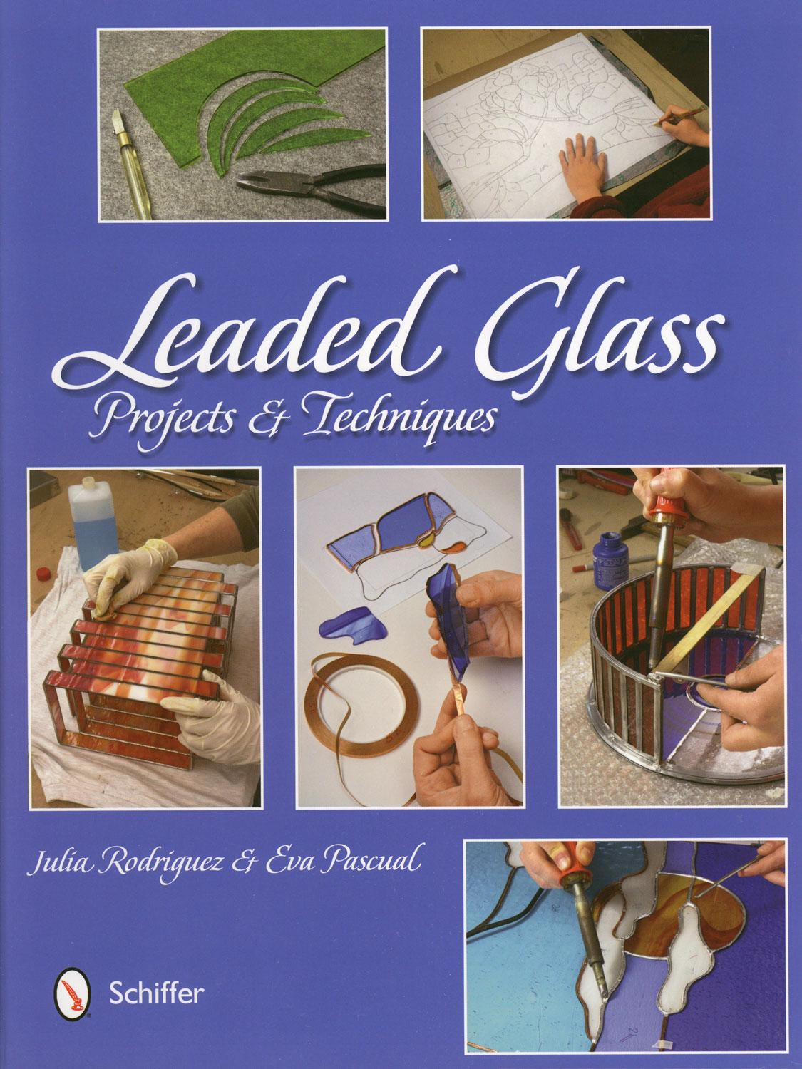 Leaded Glass Projects and Techniques