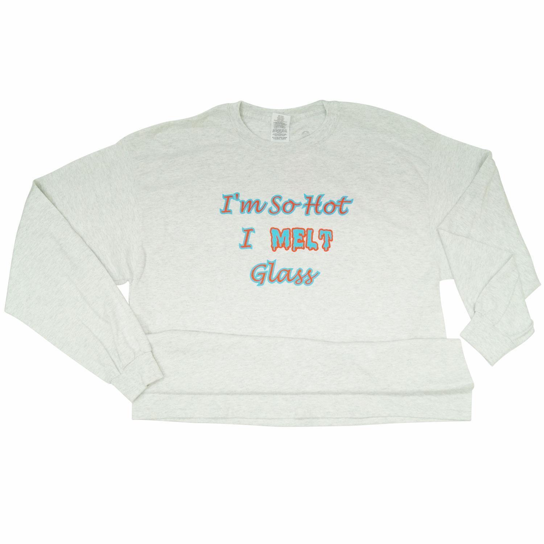 Im So Hot I Melt Glass Long Sleeve T-Shirt M