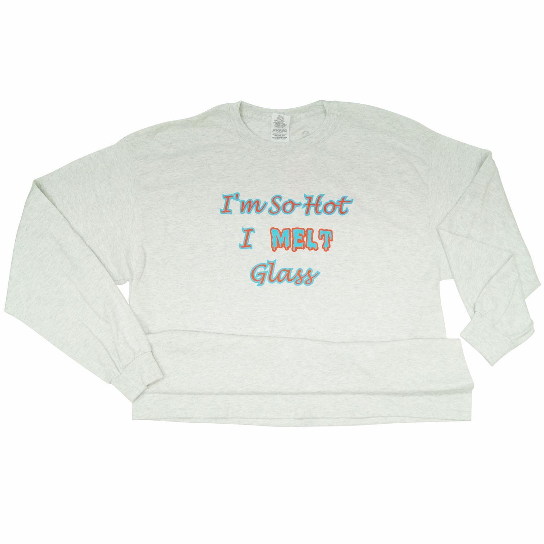 Im So Hot I Melt Glass Long Sleeve T-Shirt XL