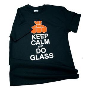 Keep Calm And Do Glass T-Shirt LG
