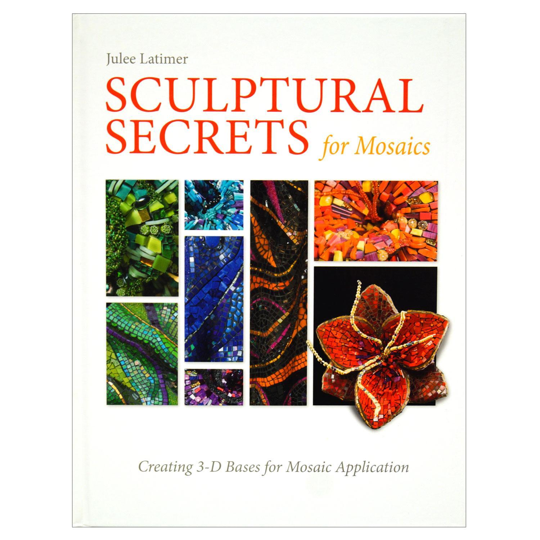 Sculptural Secrets for Mosaics