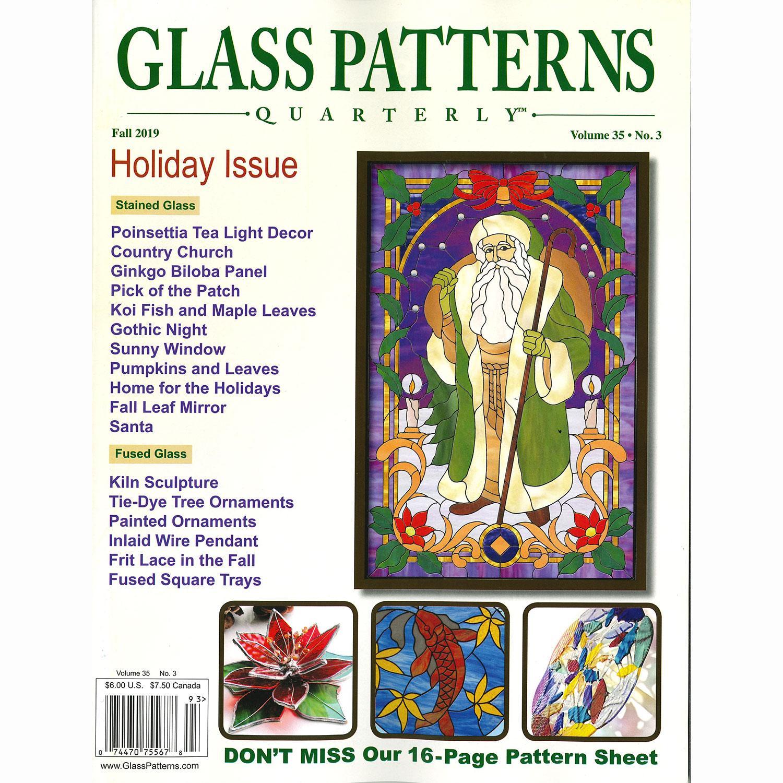 Glass Patterns Quarterly Fall 2019