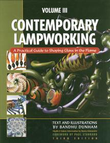 Contemporary Lampworking Volume 3