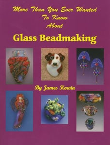 More Than You Ever Wanted to Know About Glass Beadmaking