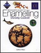 Beginner& 39;s Guide To Enameling