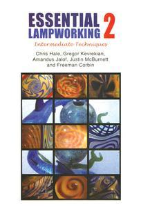 Essential Lampworking II DVD