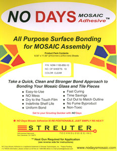 No Days Mosaic Adhesive - 10 Pack