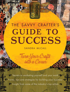 The Savvy Crafters Guide to Success