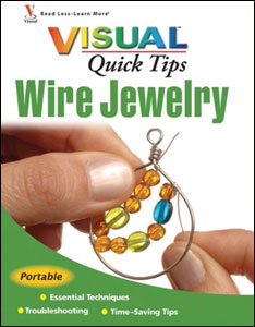 Visual Quick Tips: Wire Jewelry
