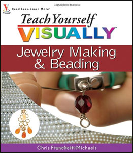 Teach Yourself Visually: Jewelry Making and Beading