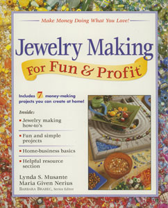 Jewelry Making For Fun And Profit